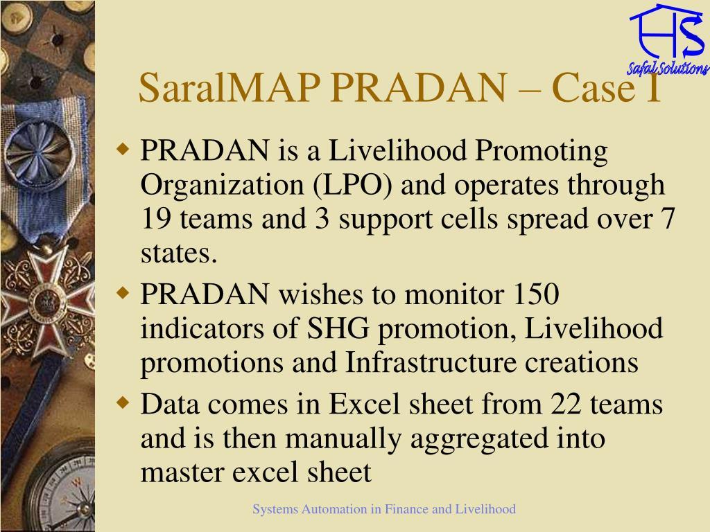 SaralMAP PRADAN – Case I
