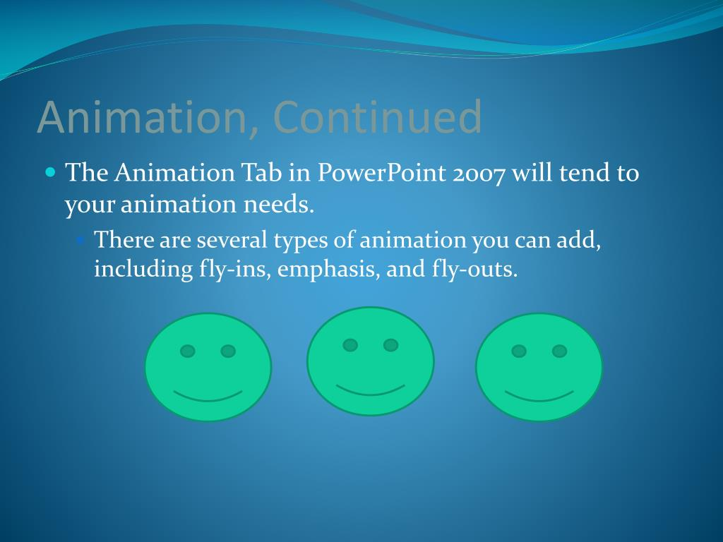 Animation, Continued