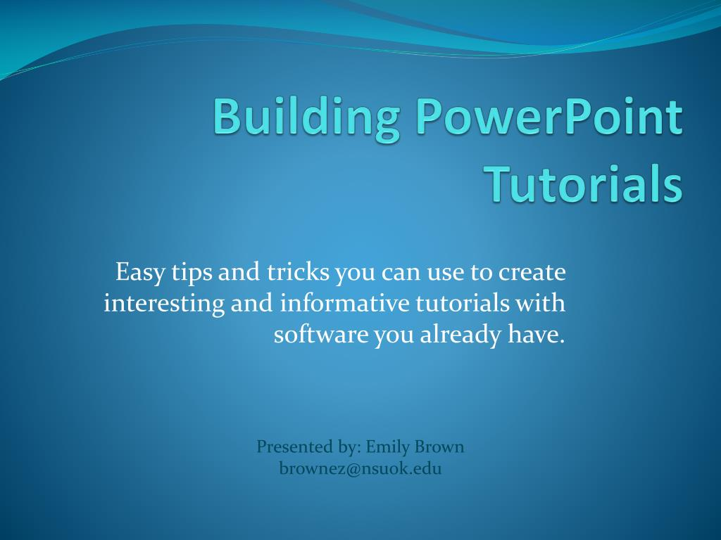 building powerpoint tutorials l.