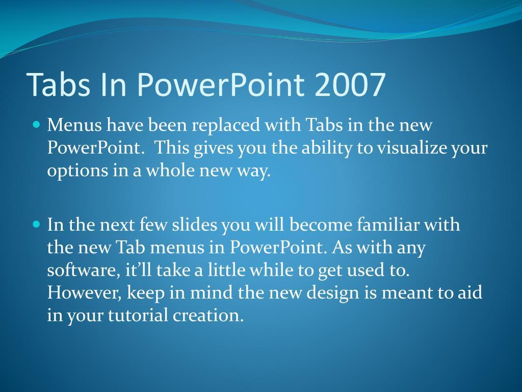 Tabs In PowerPoint 2007