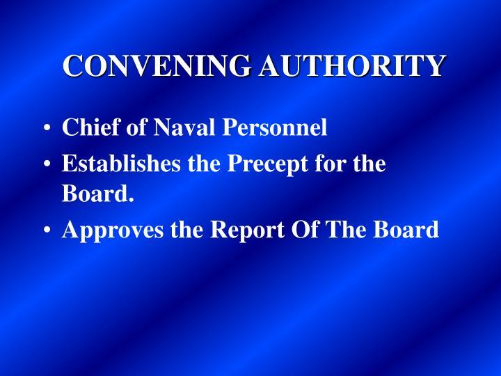 CONVENING AUTHORITY