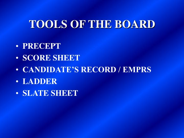 TOOLS OF THE BOARD