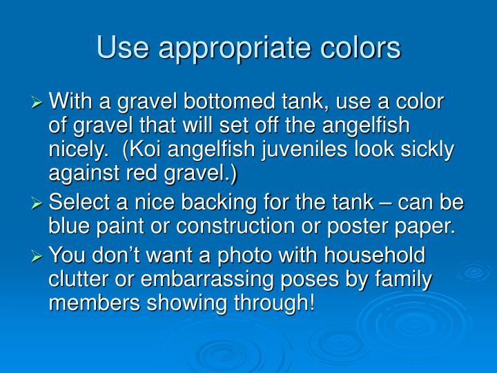 Use appropriate colors