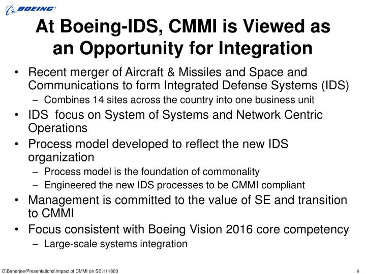 At Boeing-IDS, CMMI is Viewed as an Opportunity for Integration