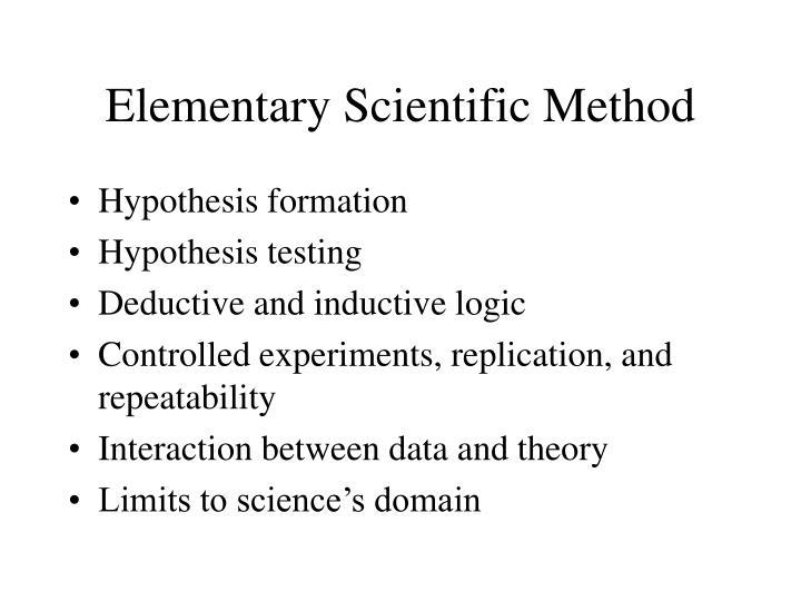 Elementary Scientific Method