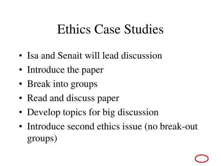Ethics Case Studies
