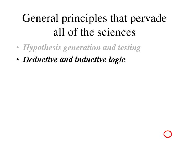 General principles that pervade all of the sciences