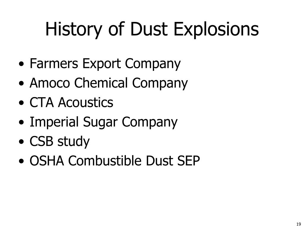 History of Dust Explosions