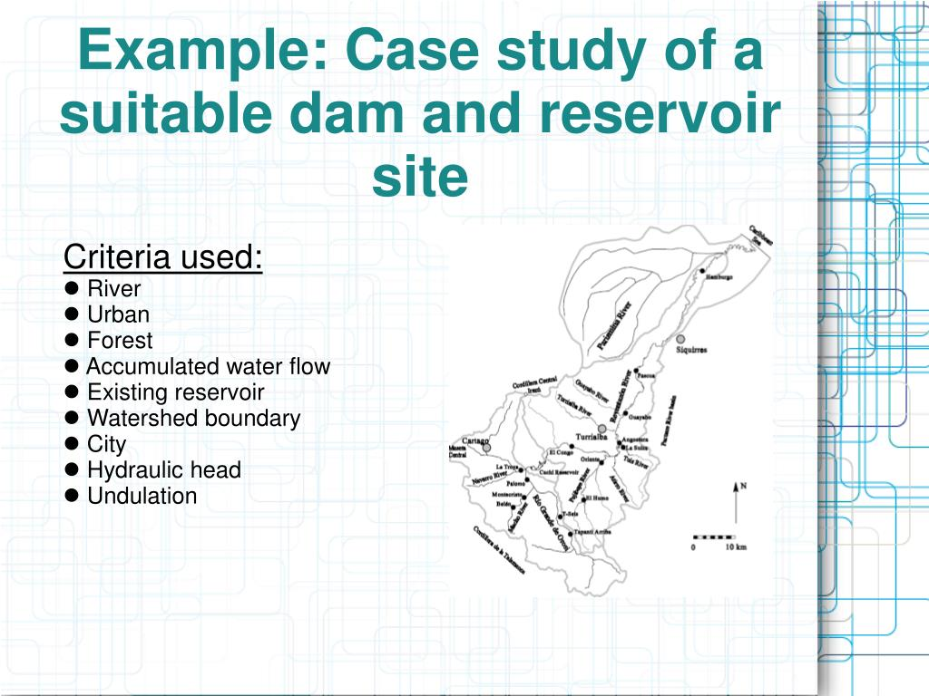Example: Case study of a suitable dam and reservoir site