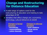 change and restructuring for distance education