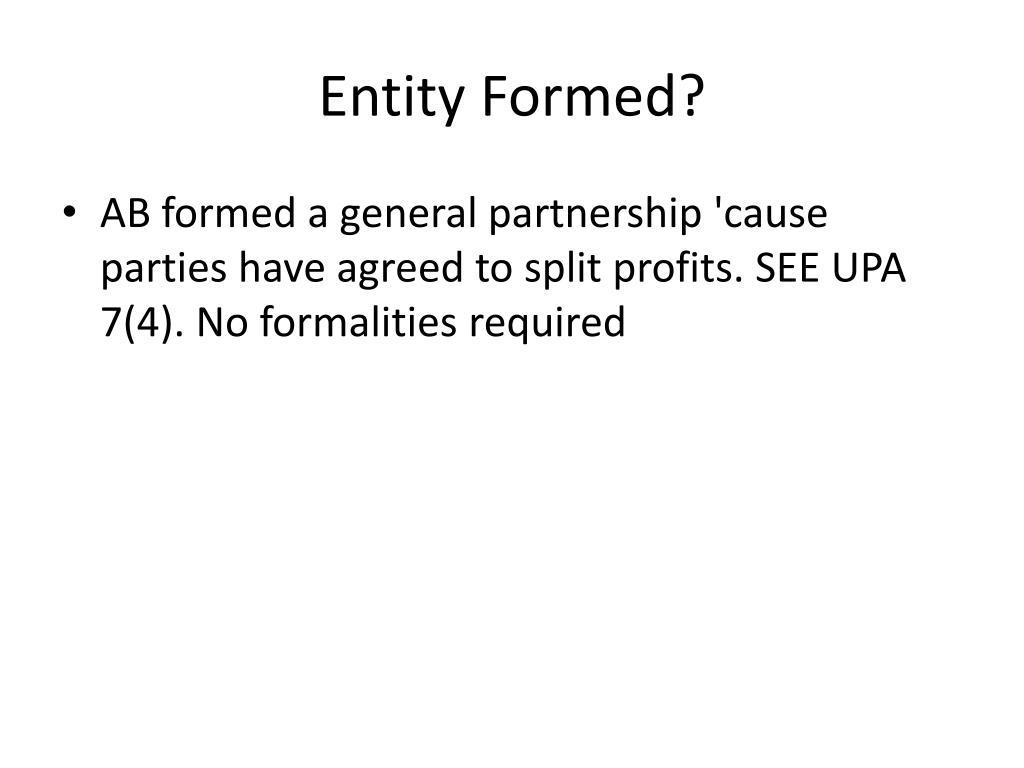 Entity Formed?
