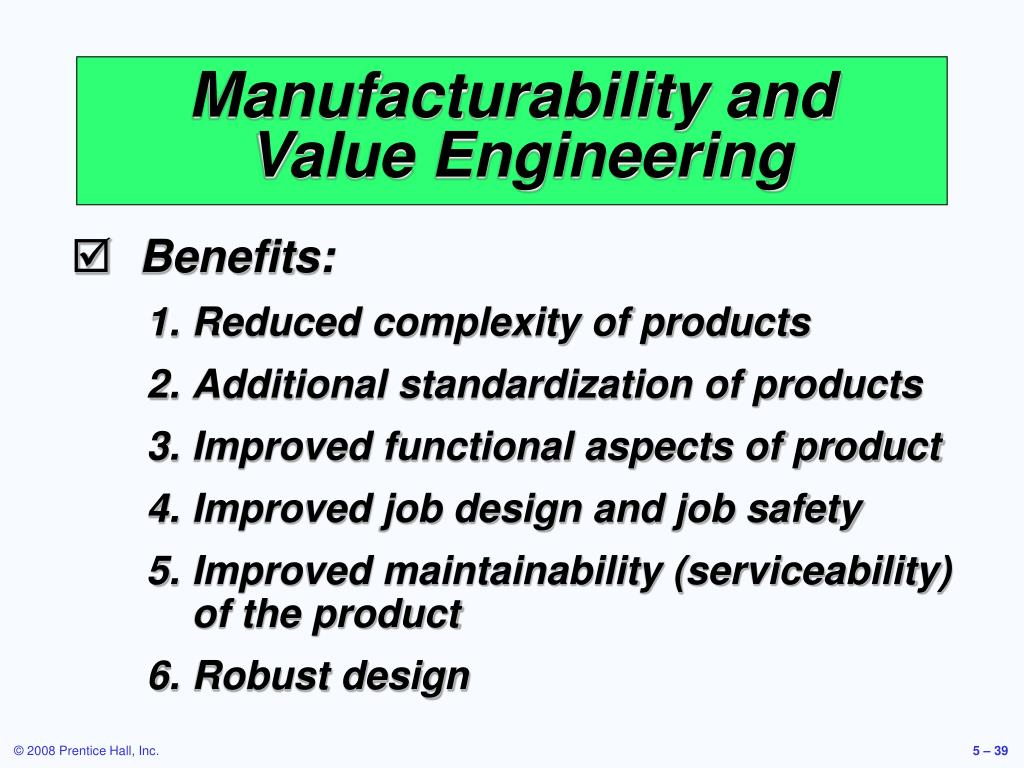 Manufacturability and