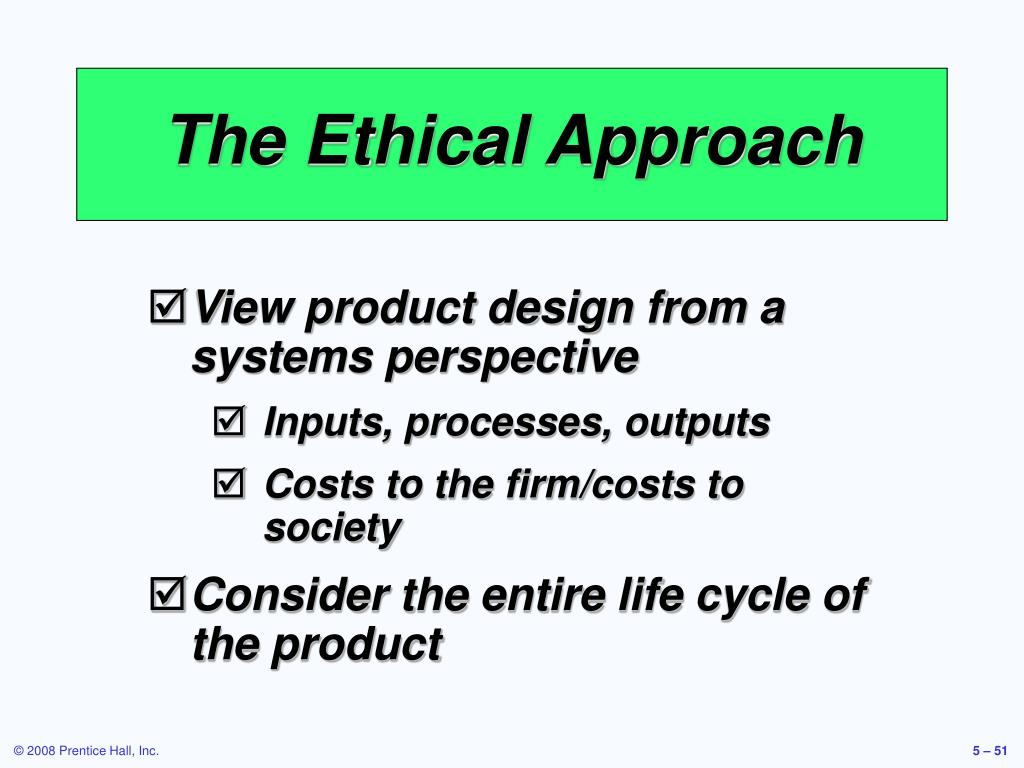 The Ethical Approach