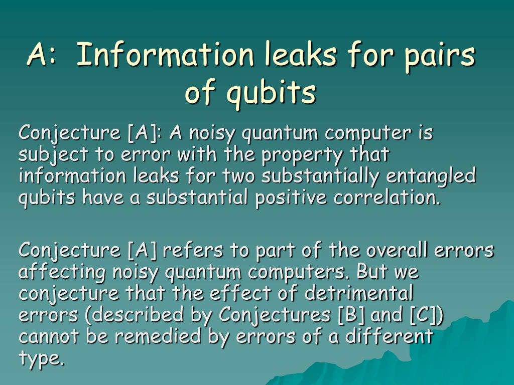 A:  Information leaks for pairs of qubits
