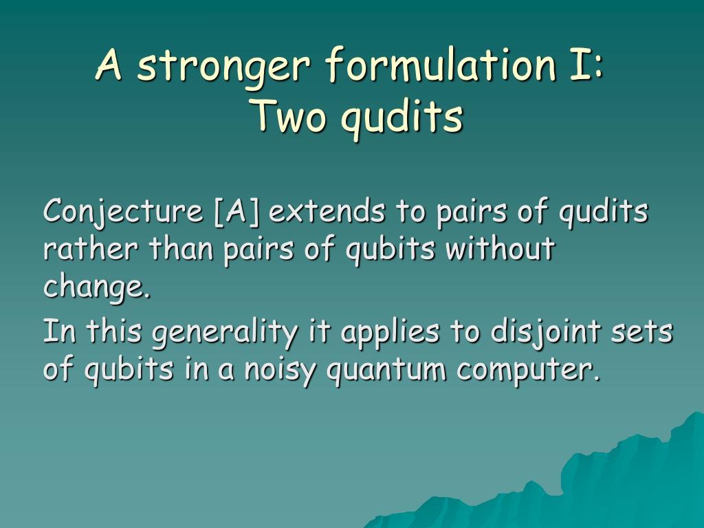 A stronger formulation I: