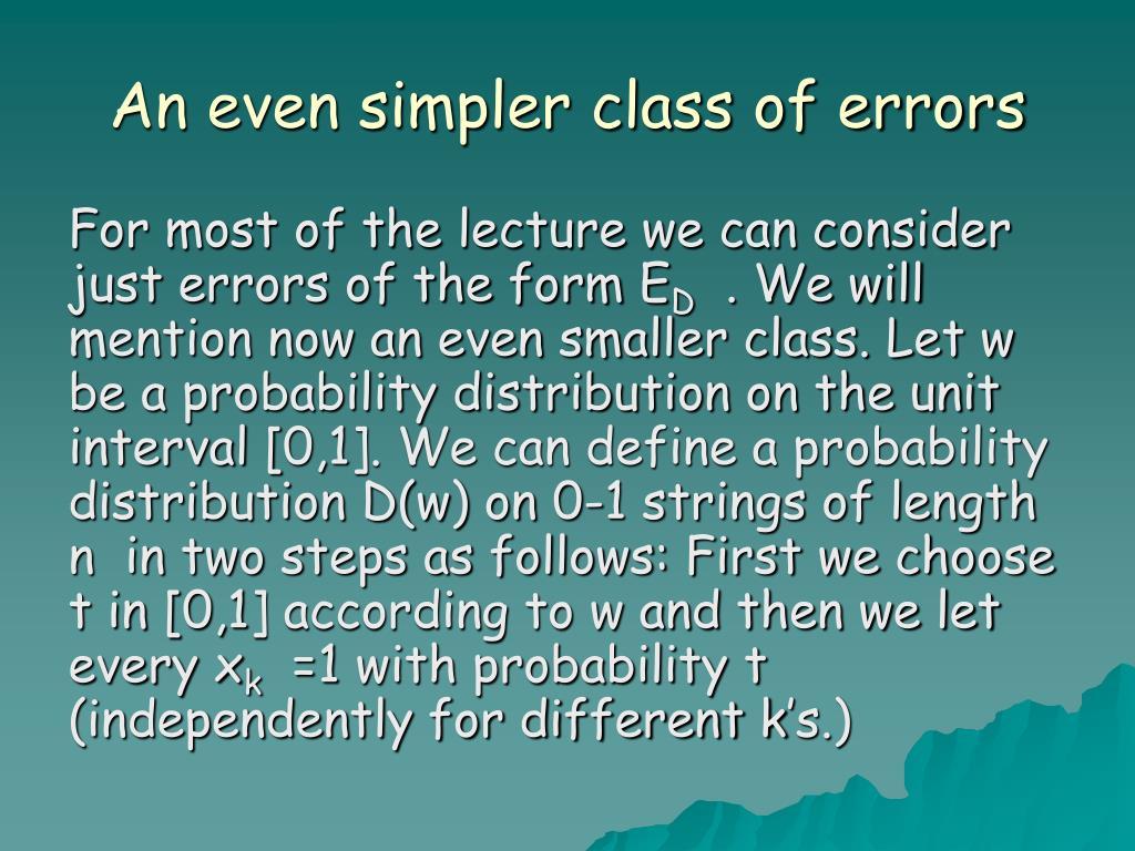 An even simpler class of errors