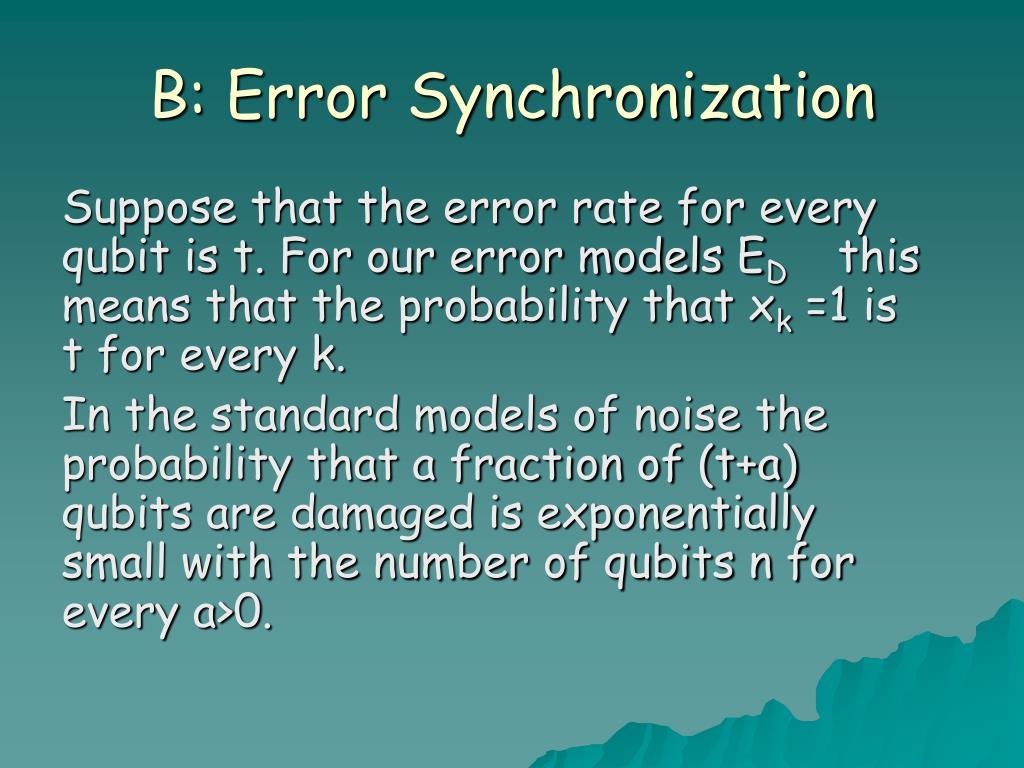 B: Error Synchronization