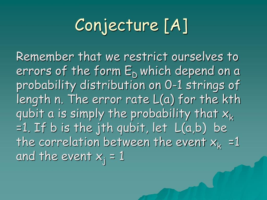 Conjecture [A]