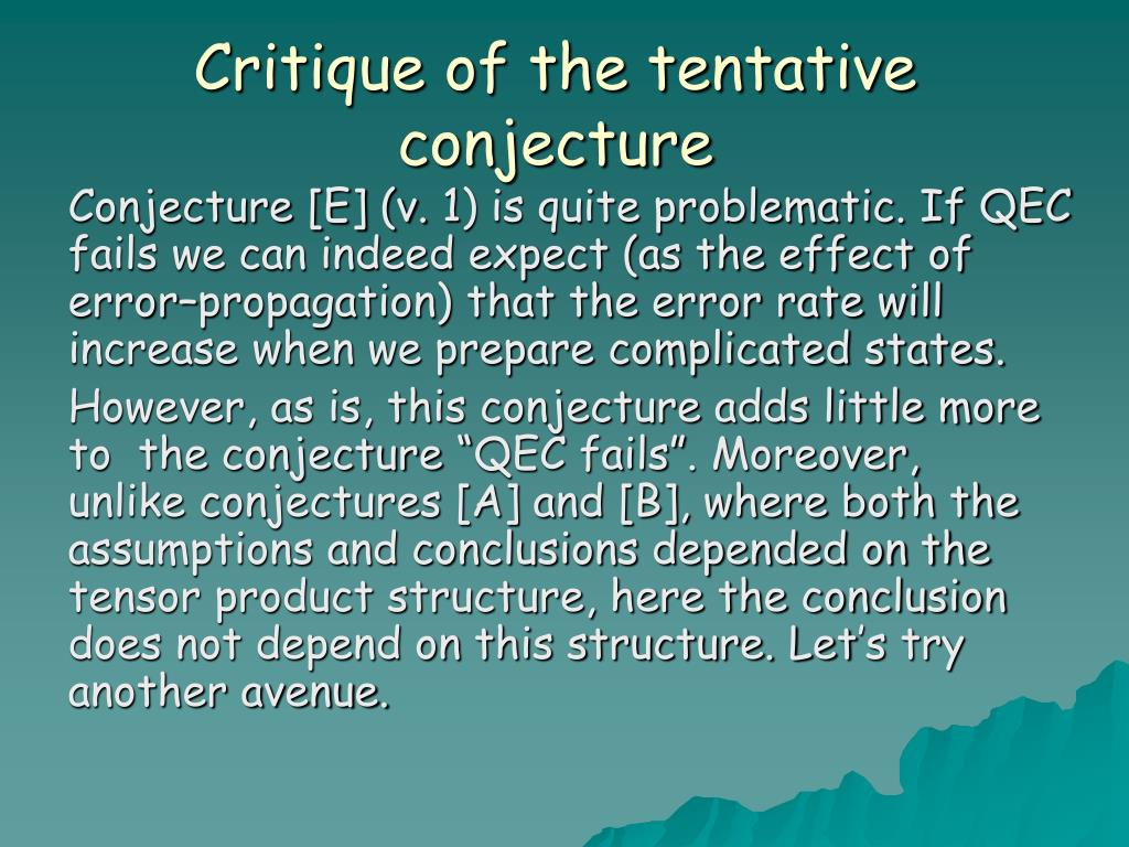 Critique of the tentative conjecture