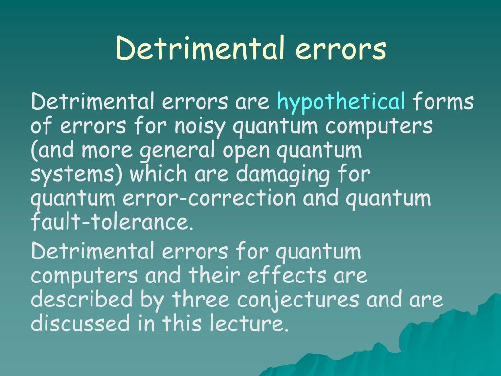 Detrimental errors