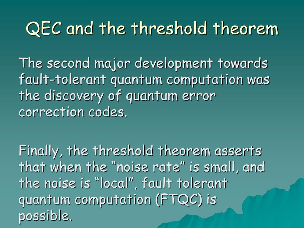 QEC and the threshold theorem