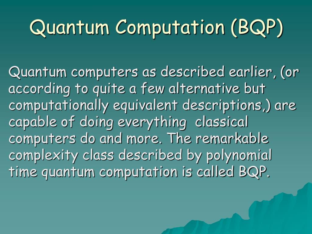 Quantum Computation (BQP)