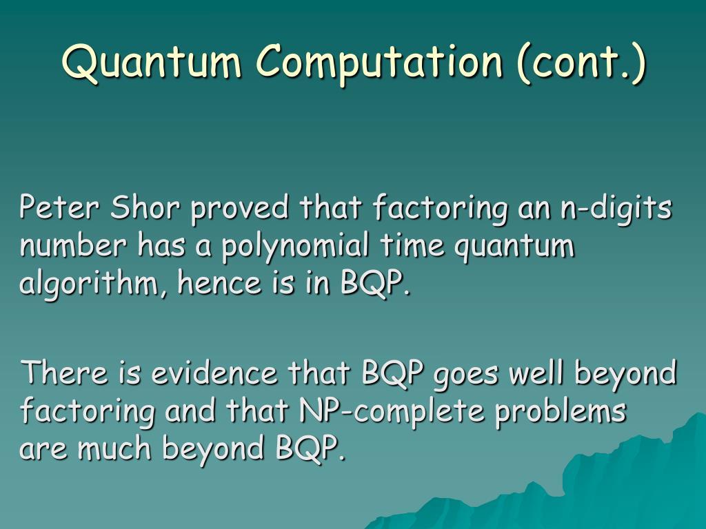 Quantum Computation (cont.)