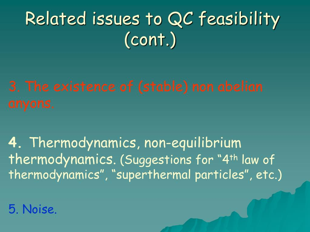 Related issues to QC feasibility (cont.)