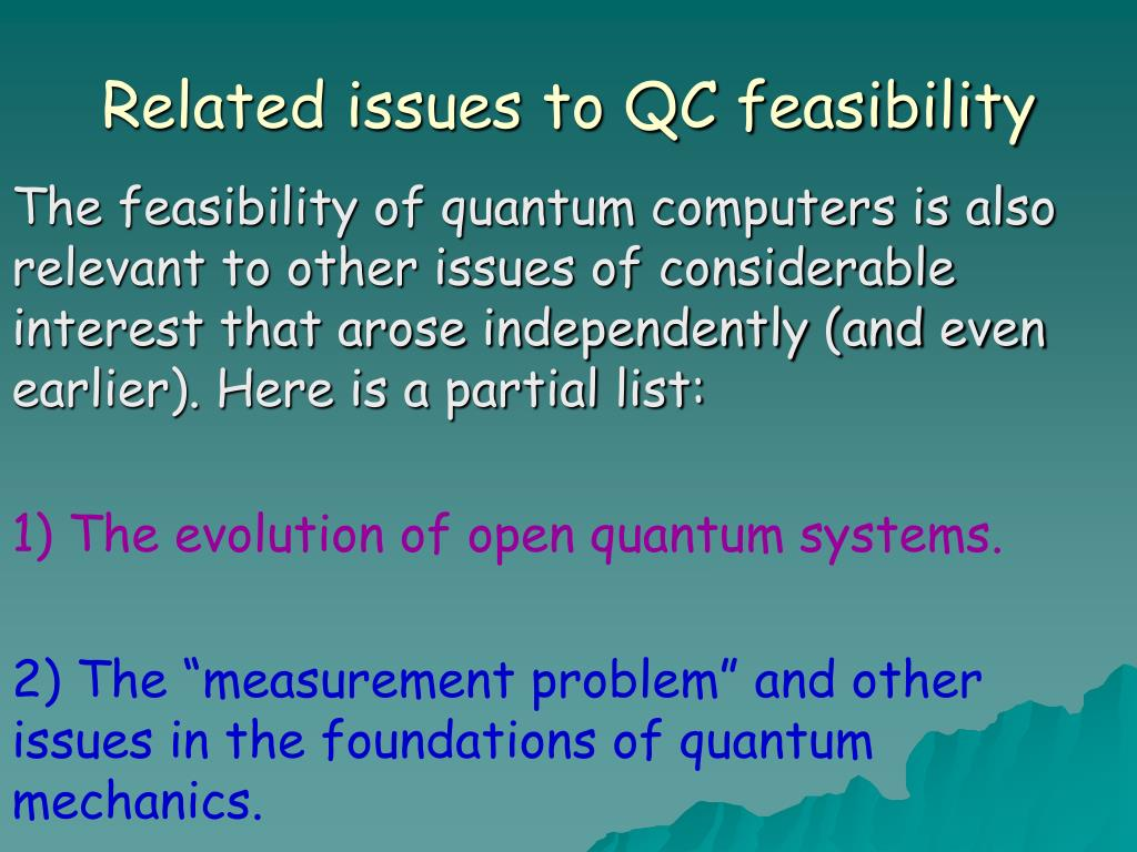 Related issues to QC feasibility