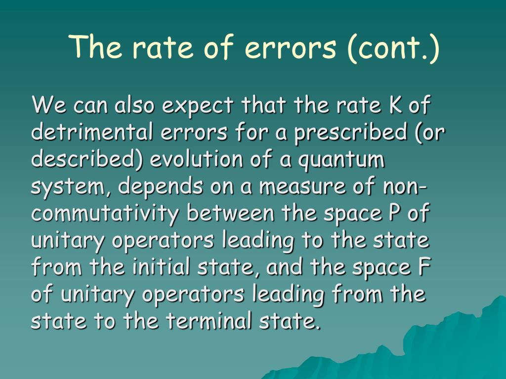 The rate of errors (cont.)