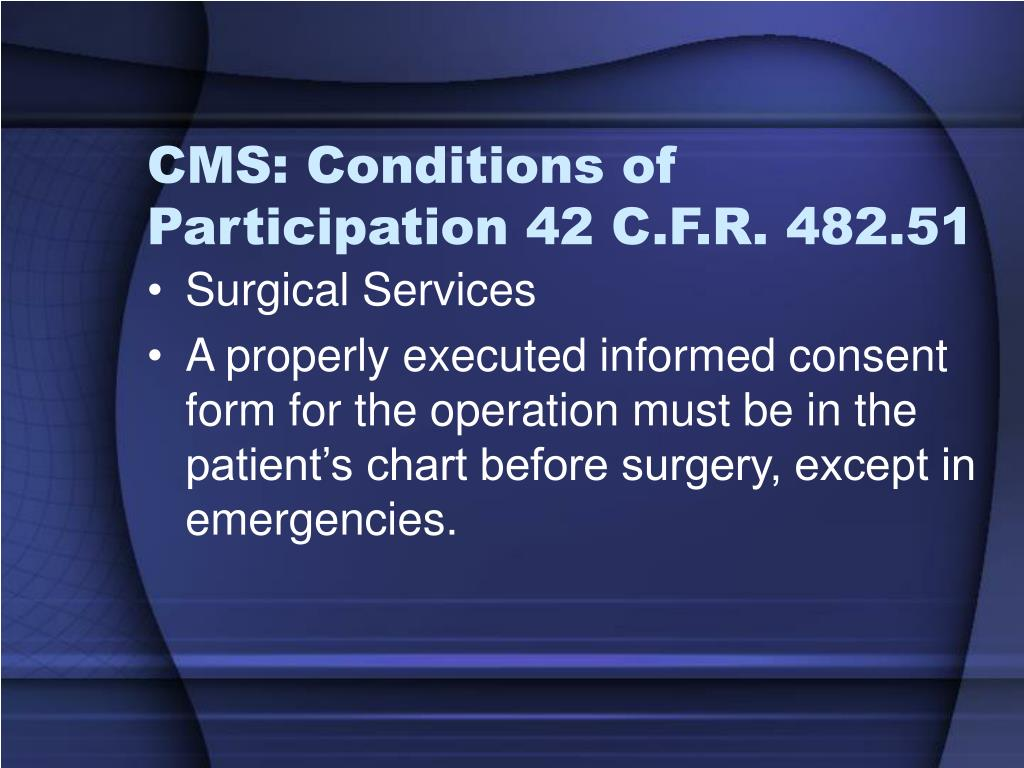 CMS: Conditions of Participation 42 C.F.R. 482.51