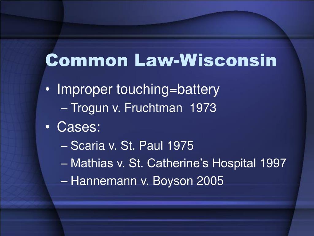 Common Law-Wisconsin