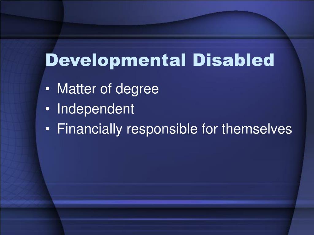Developmental Disabled