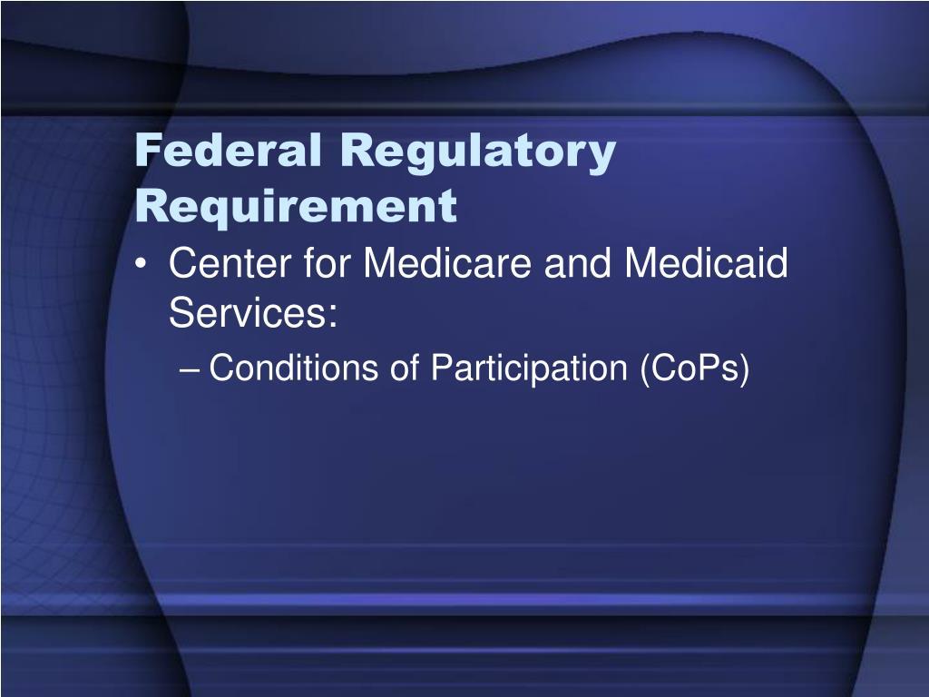 Federal Regulatory Requirement