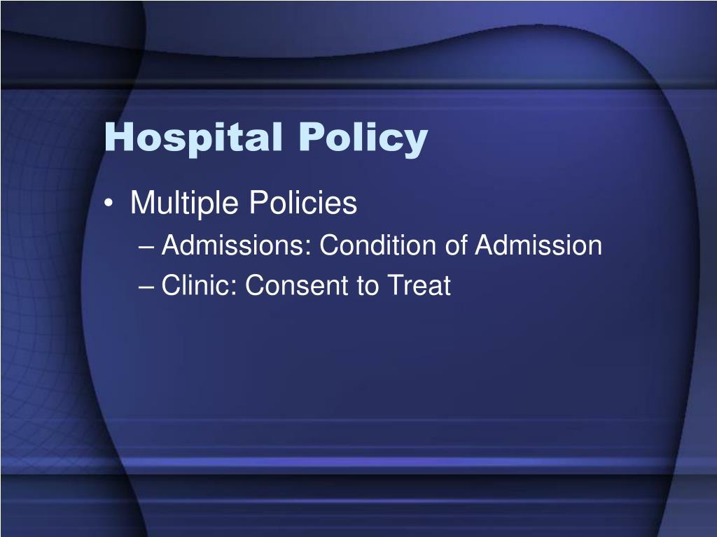 Hospital Policy