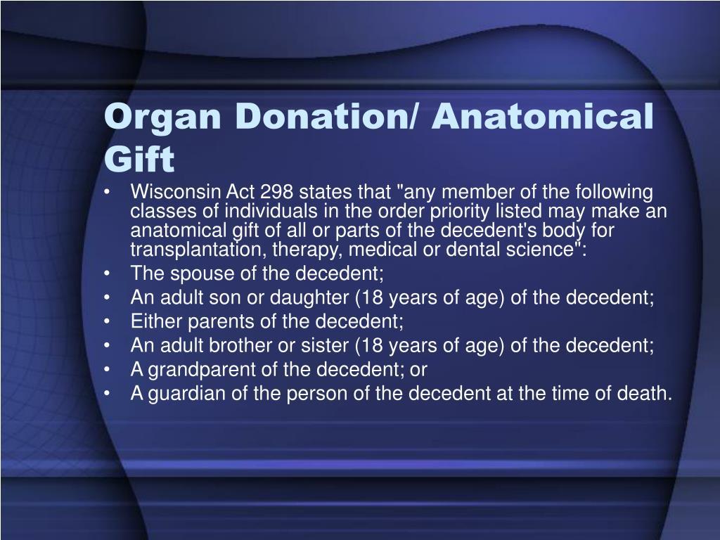Organ Donation/ Anatomical Gift
