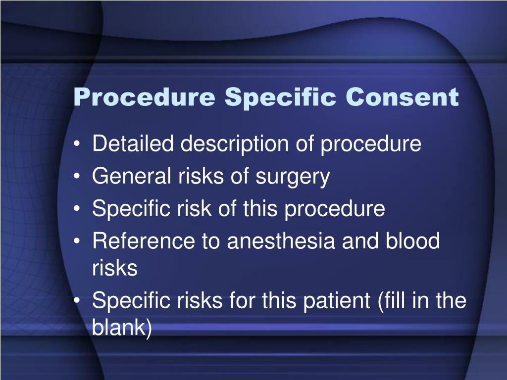 Procedure Specific Consent
