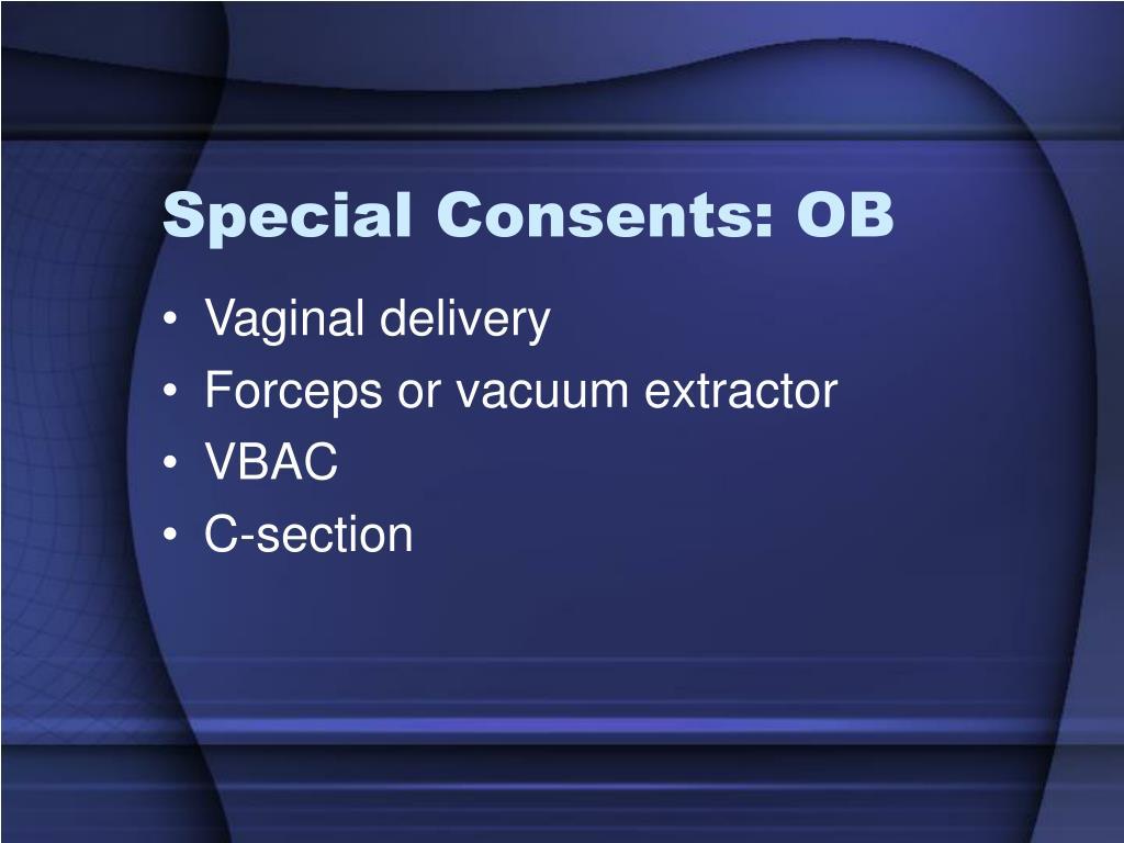Special Consents: OB