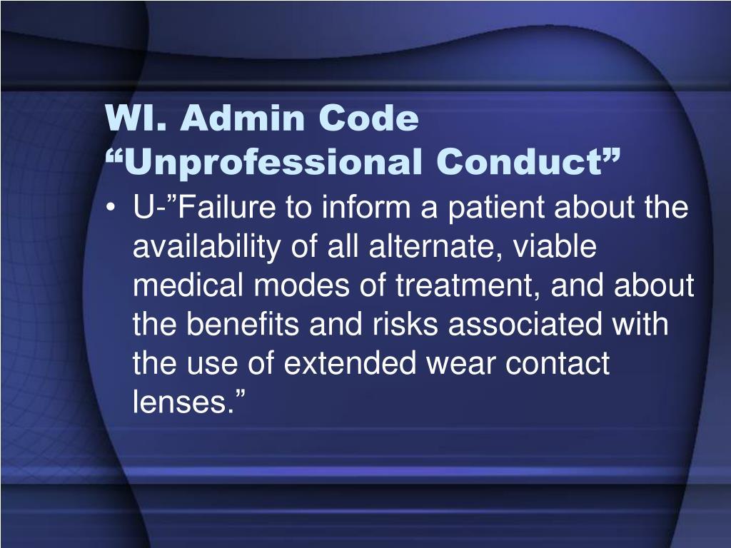 "WI. Admin Code ""Unprofessional Conduct"""