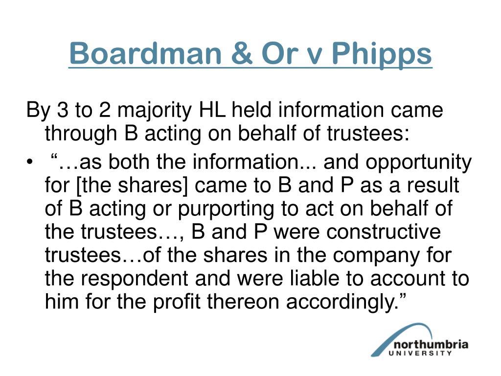 Boardman & Or v Phipps