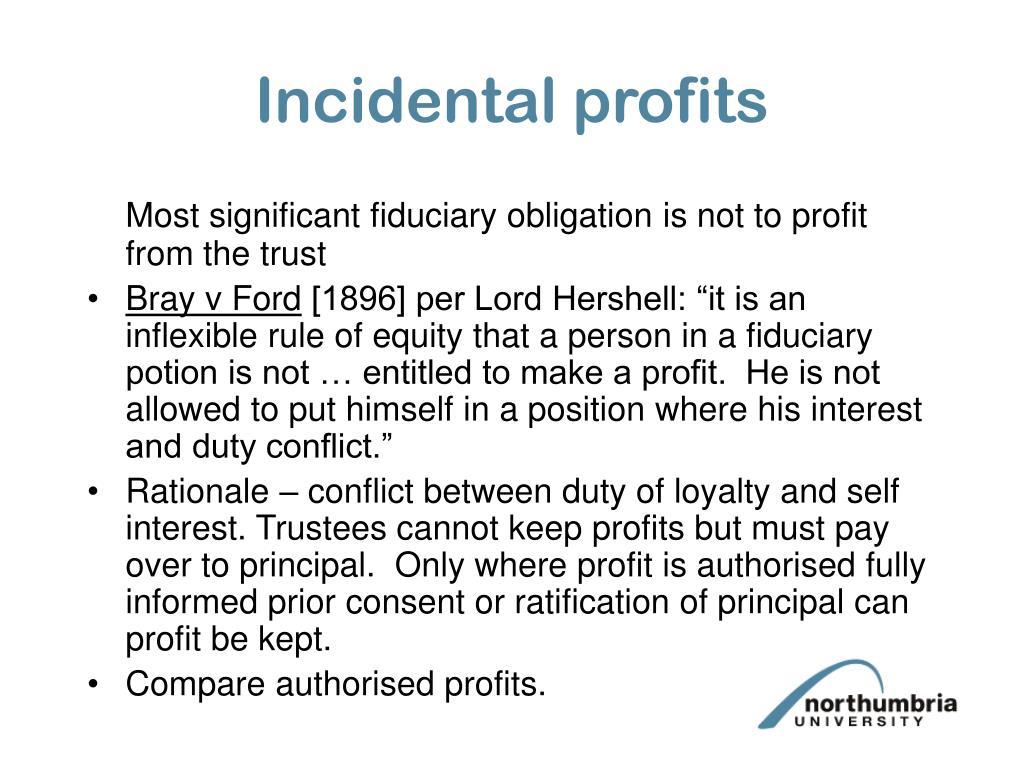 Incidental profits