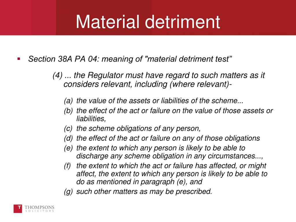 Material detriment