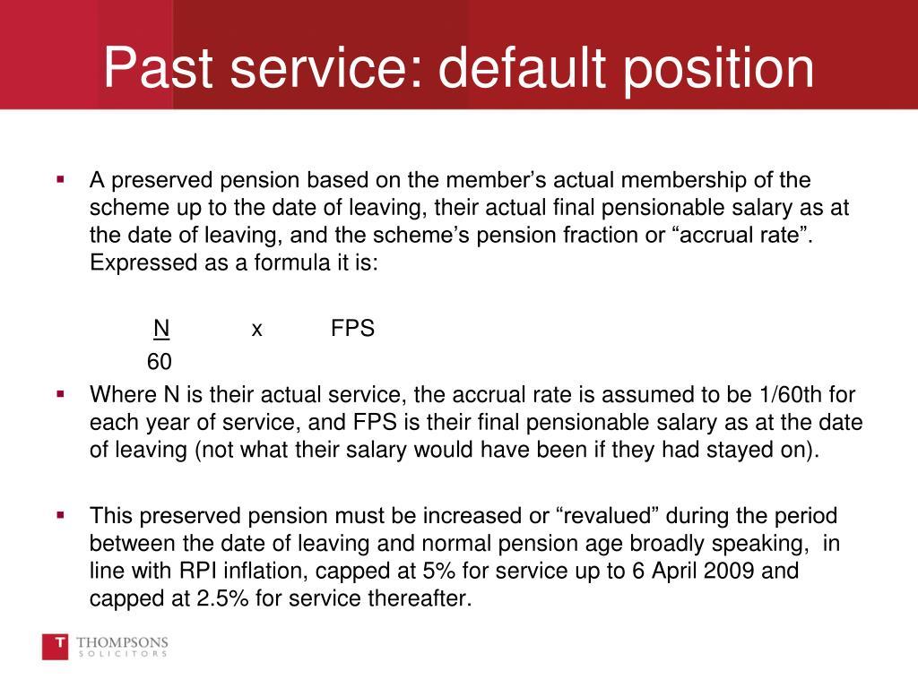 Past service: default position