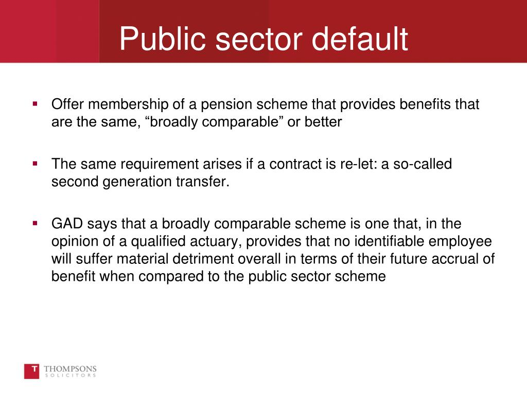 """Offer membership of a pension scheme that provides benefits that are the same, """"broadly comparable"""" or better"""