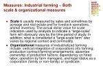 measures industrial farming both scale organizational measures