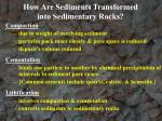how are sediments transformed into sedimentary rocks