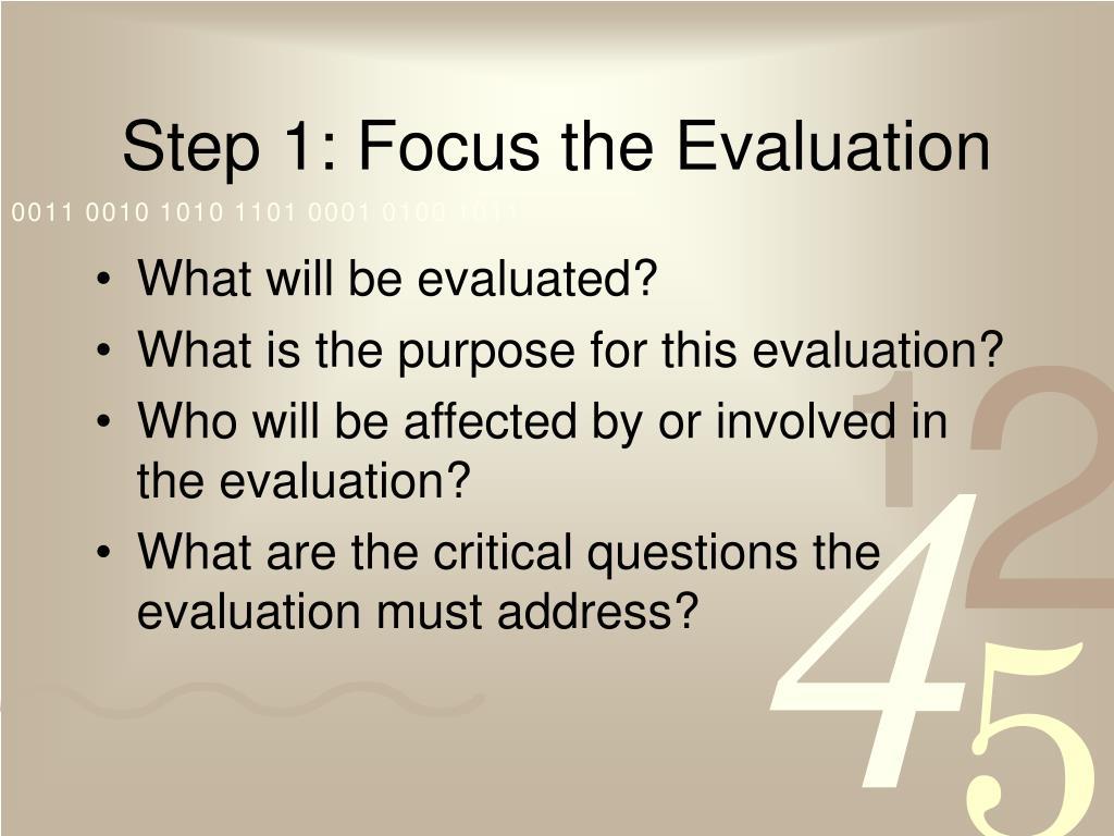 Step 1: Focus the Evaluation