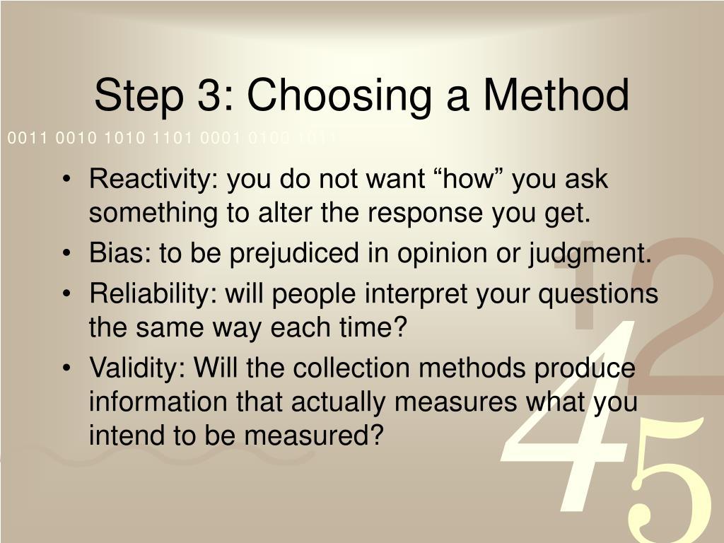 Step 3: Choosing a Method