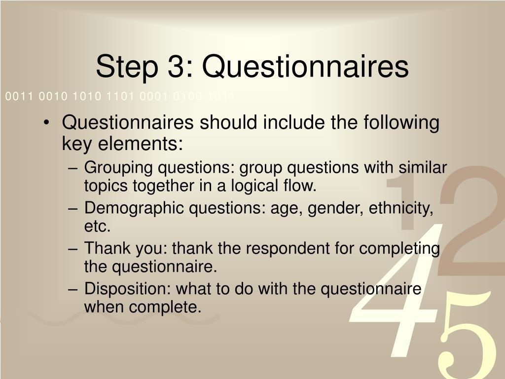 Step 3: Questionnaires