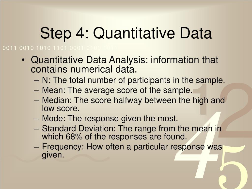 Step 4: Quantitative Data